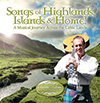 Songs of Highlands, Islands & Home